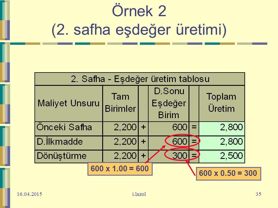 Örnek 2 (2. safha eşdeğer üretimi)