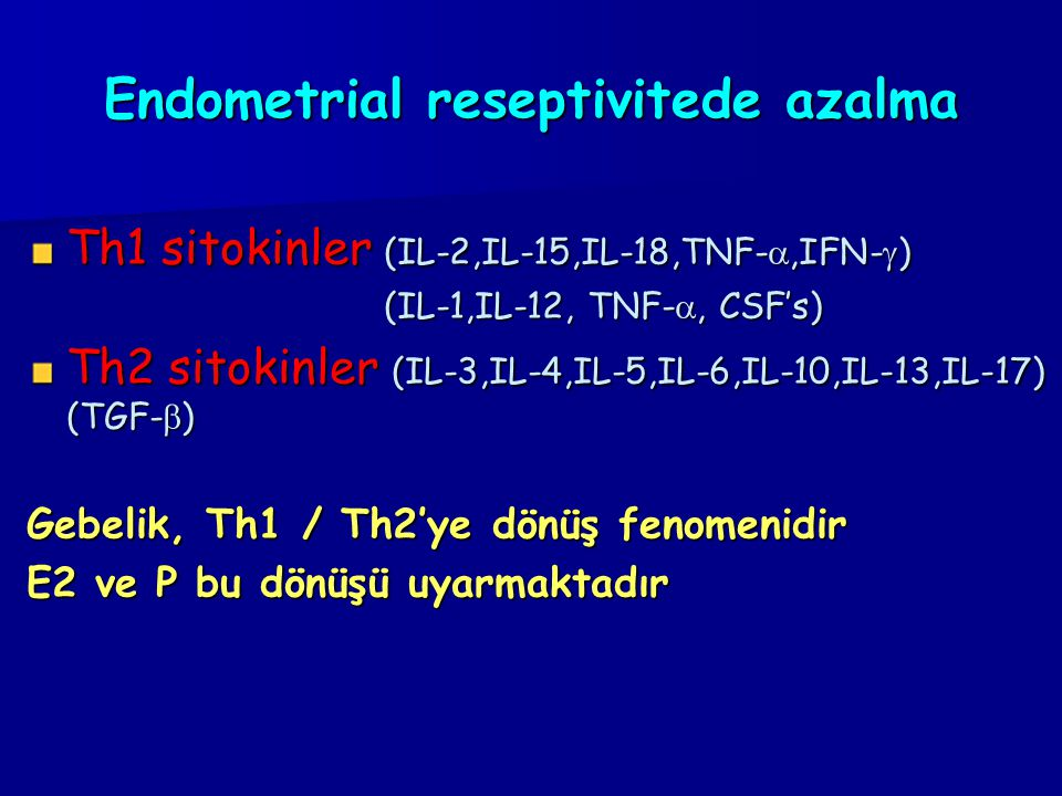Endometrial reseptivitede azalma