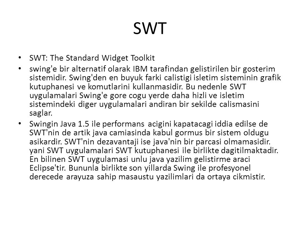 SWT SWT: The Standard Widget Toolkit