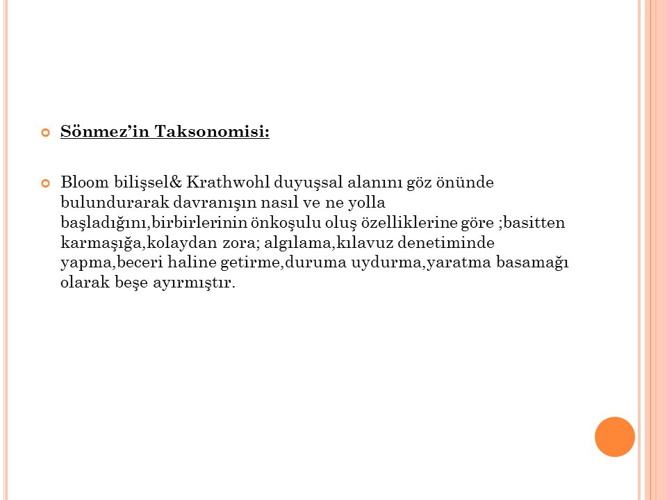 Sönmez'in Taksonomisi: