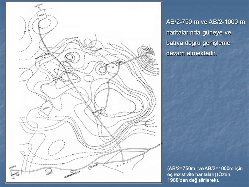 AB/2-750 m ve AB/2-1000 m haritalarında güneye ve batıya doğru genişleme devam etmektedir.