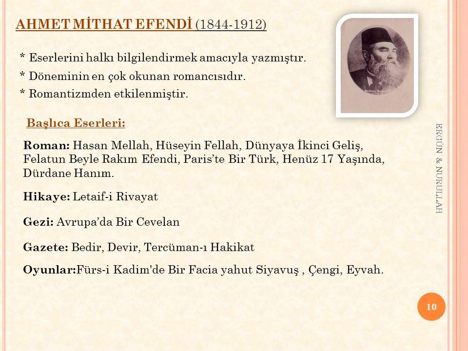 AHMET MİTHAT EFENDİ (1844-1912)