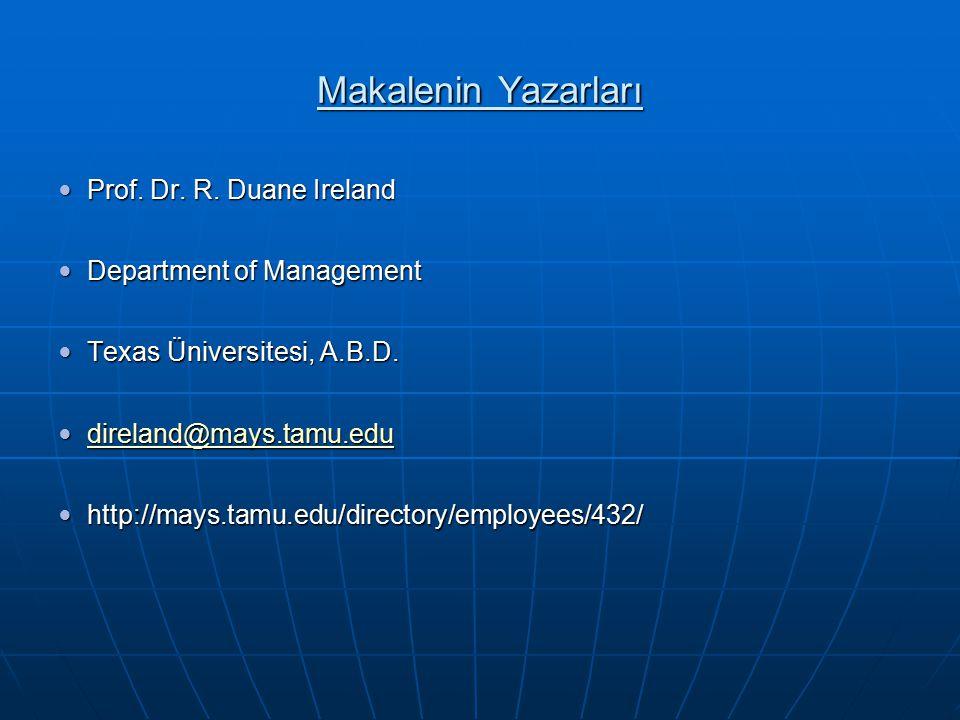 Makalenin Yazarları Prof. Dr. R. Duane Ireland