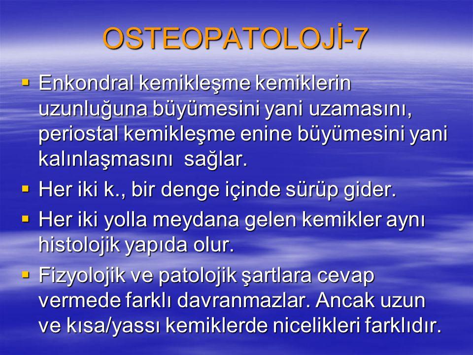 OSTEOPATOLOJİ-7