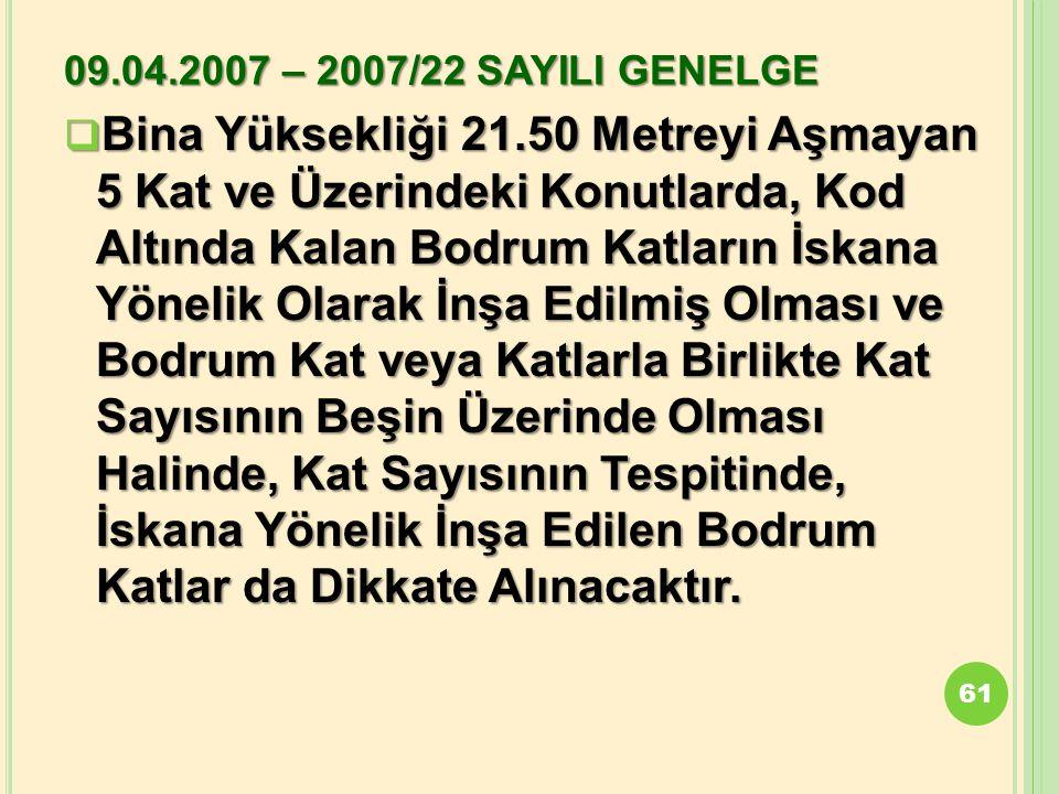 09.04.2007 – 2007/22 SAYILI GENELGE
