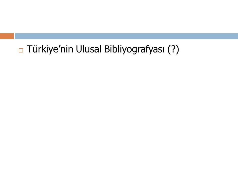 Türkiye'nin Ulusal Bibliyografyası ( )