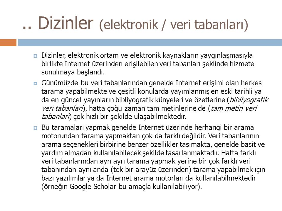 .. Dizinler (elektronik / veri tabanları)