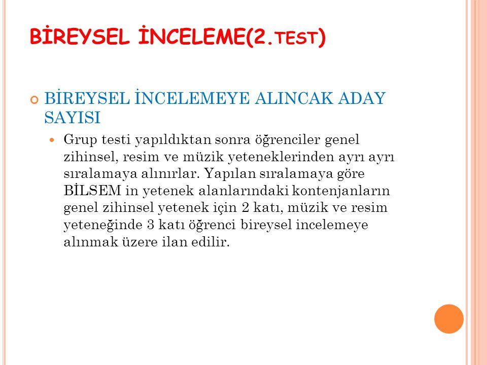 BİREYSEL İNCELEME(2.test)
