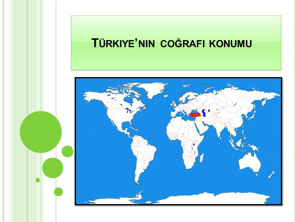 Türkiye'nin coğrafi konumu