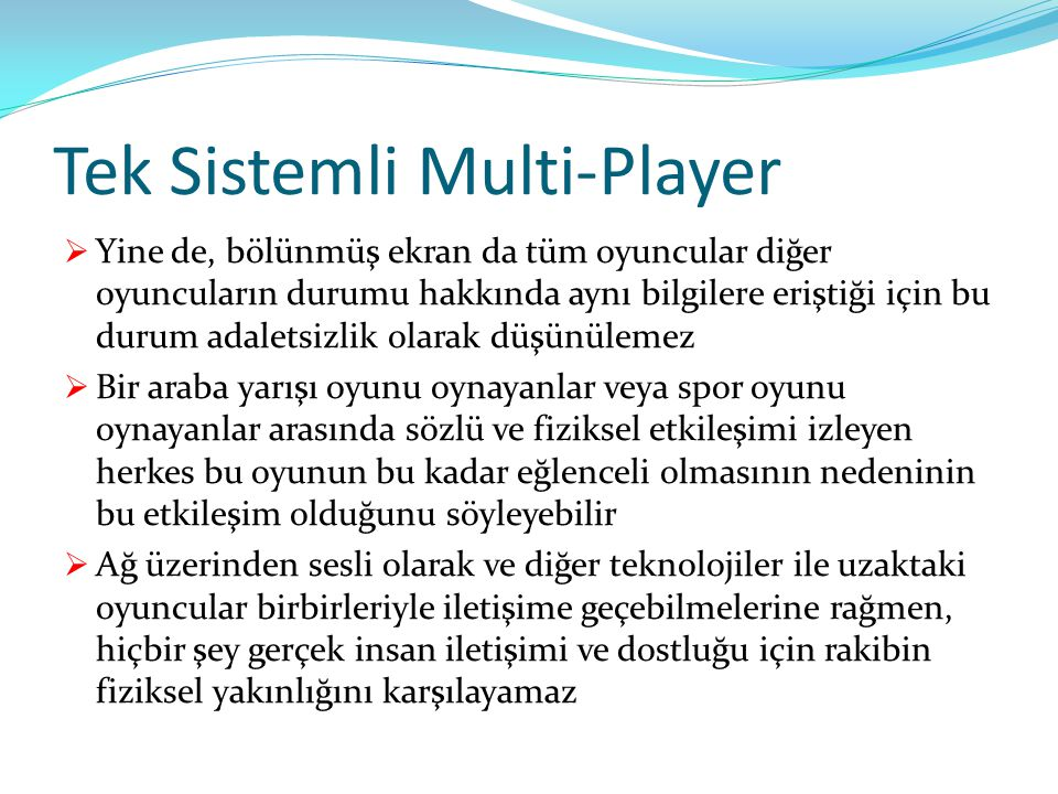 Tek Sistemli Multi-Player