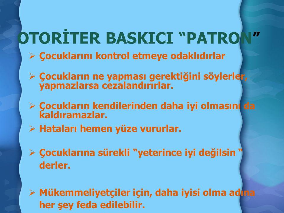 OTORİTER BASKICI PATRON