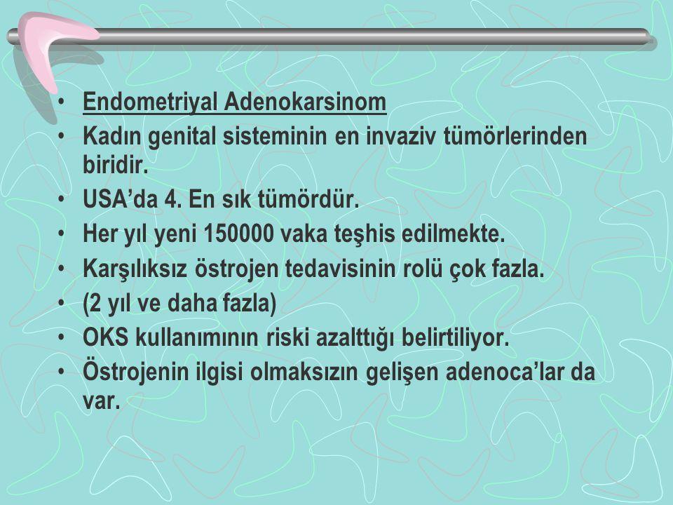 Endometriyal Adenokarsinom