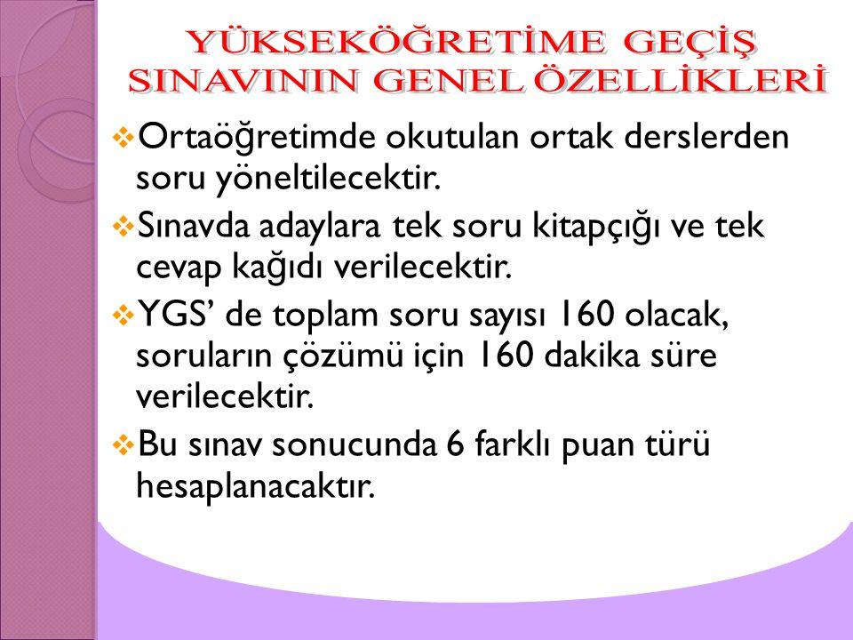 SINAVININ GENEL ÖZELLİKLERİ