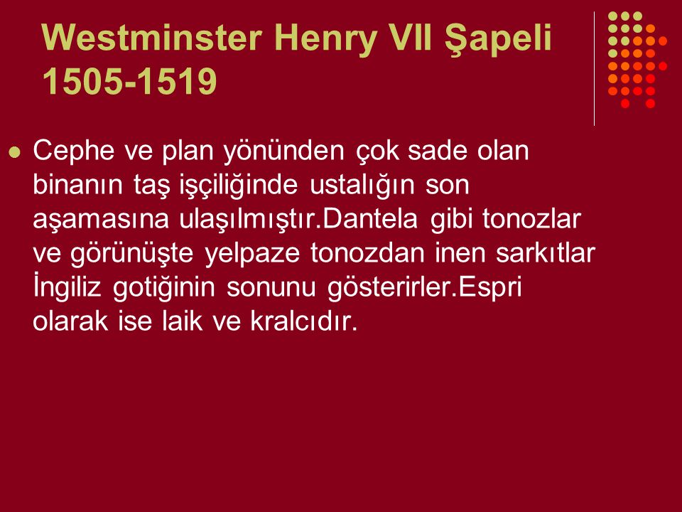 Westminster Henry VII Şapeli 1505-1519