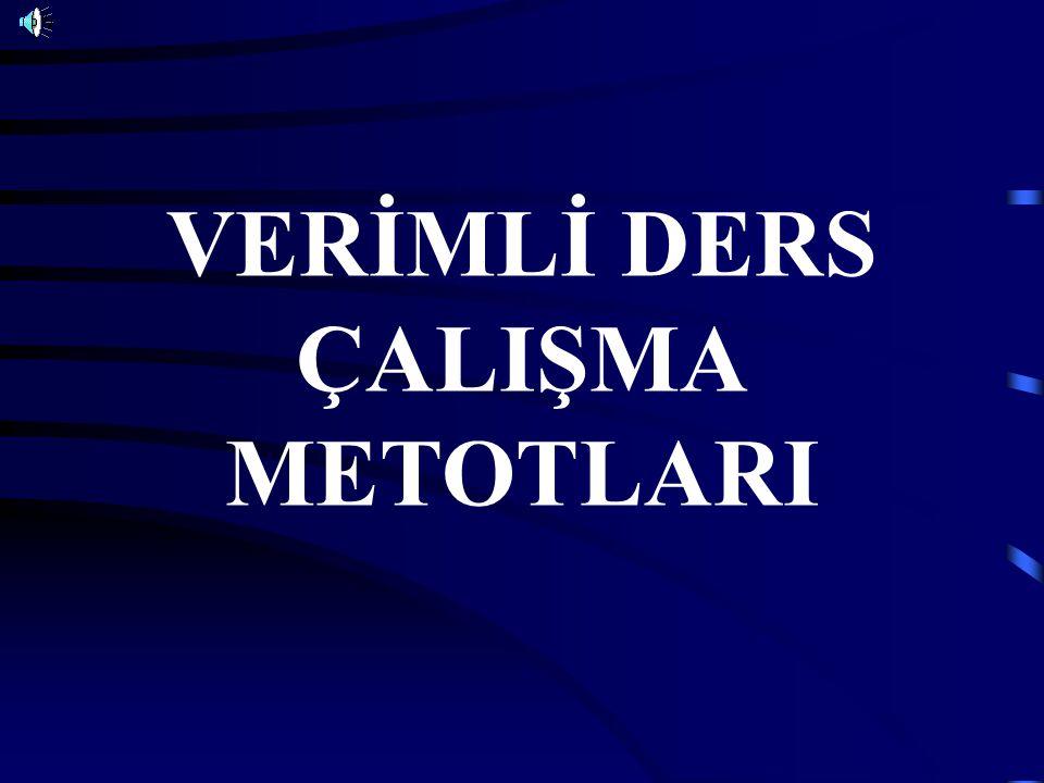 VERİMLİ DERS ÇALIŞMA METOTLARI