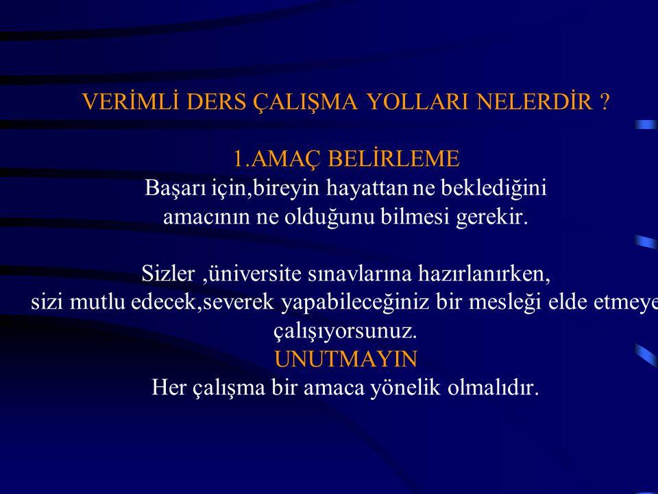 VERİMLİ DERS ÇALIŞMA YOLLARI NELERDİR. 1