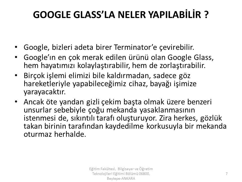 GOOGLE GLASS'LA NELER YAPILABİLİR
