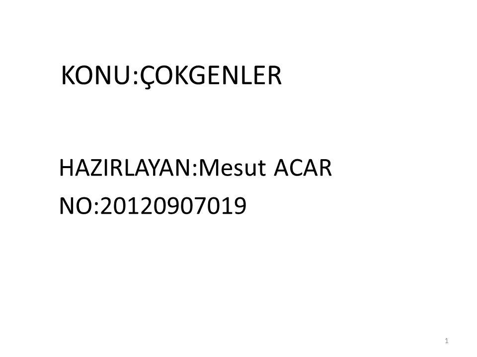 HAZIRLAYAN:Mesut ACAR NO:20120907019