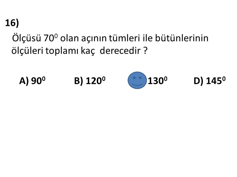 16) Ölçüsü 700 olan açının tümleri ile bütünlerinin ölçüleri toplamı kaç derecedir .