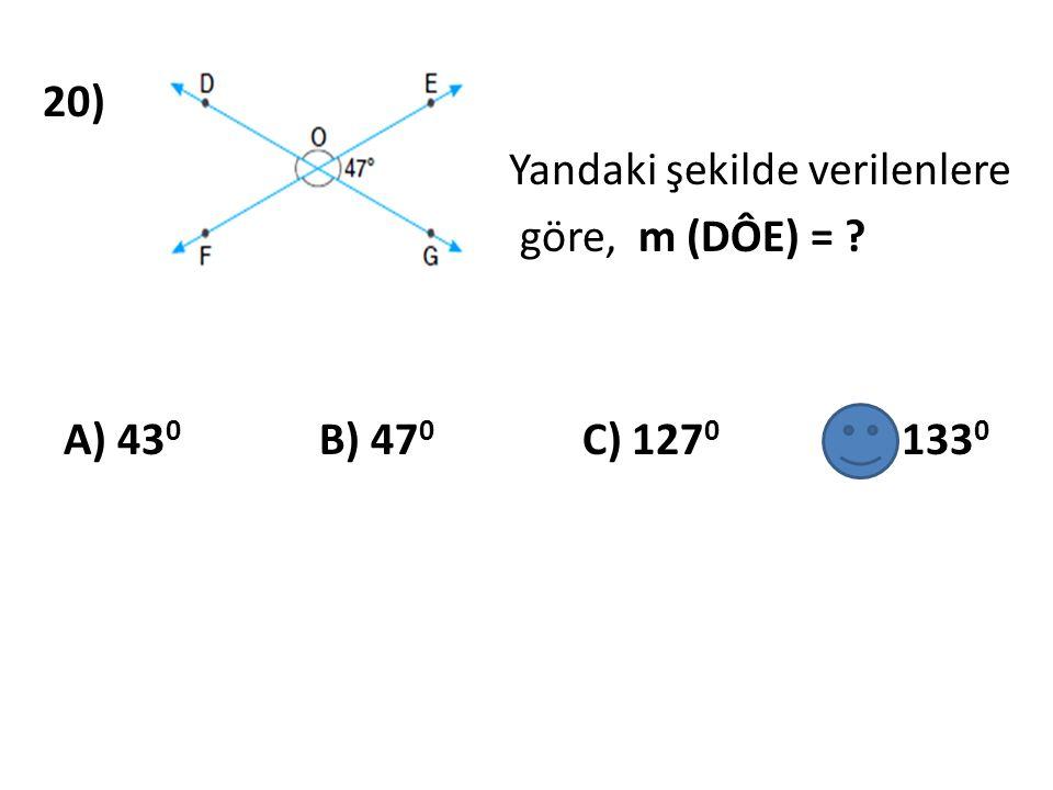 20) Yandaki şekilde verilenlere göre, m (DÔE) =