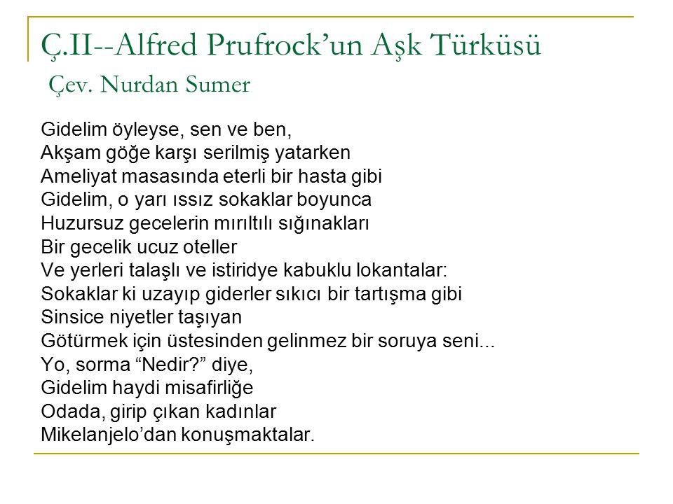 Ç.II--Alfred Prufrock'un Aşk Türküsü Çev. Nurdan Sumer