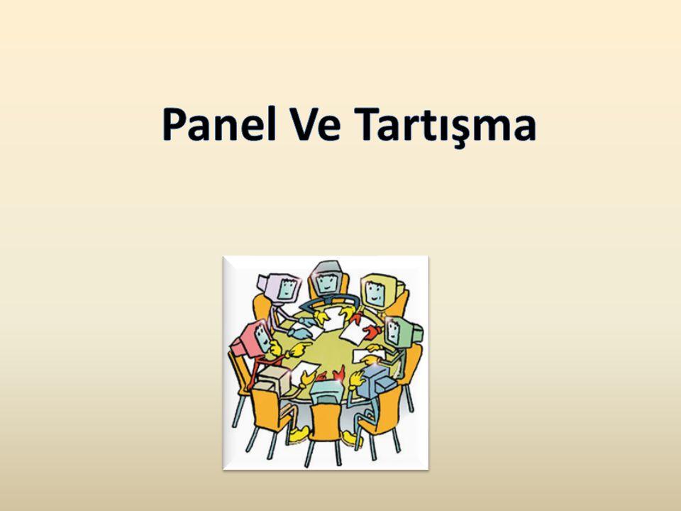 Panel Ve Tartışma