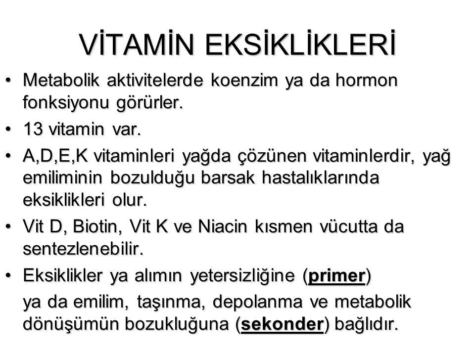 VİTAMİN EKSİKLİKLERİ Metabolik aktivitelerde koenzim ya da hormon fonksiyonu görürler. 13 vitamin var.