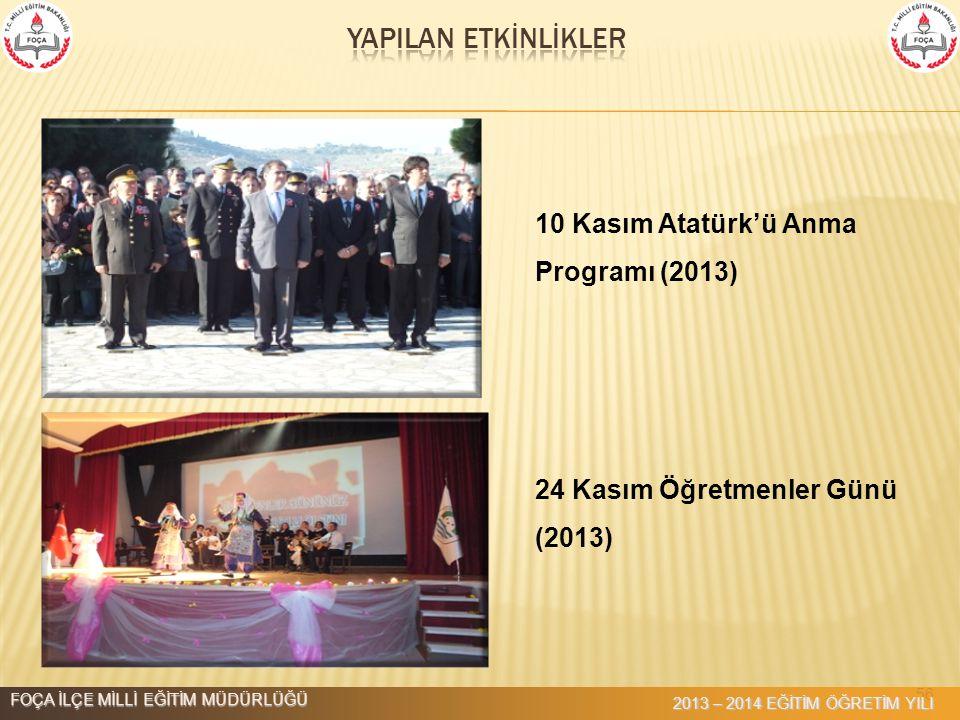 YAPILAN ETKİNLİKLER 10 Kasım Atatürk'ü Anma Programı (2013)