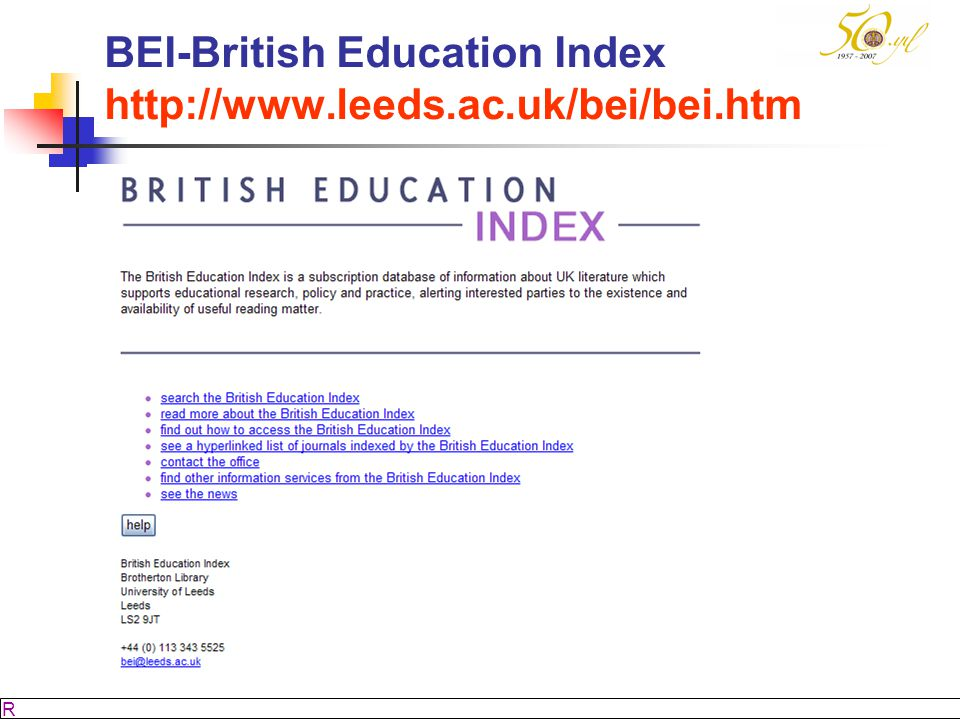 BEI-British Education Index http://www.leeds.ac.uk/bei/bei.htm