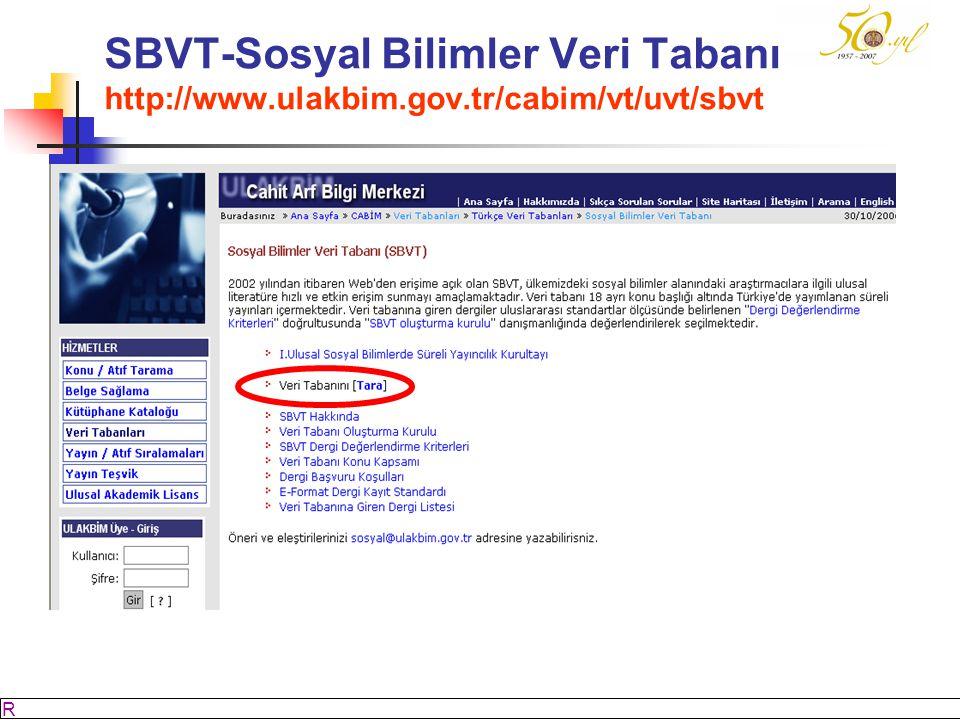 SBVT-Sosyal Bilimler Veri Tabanı http://www. ulakbim. gov