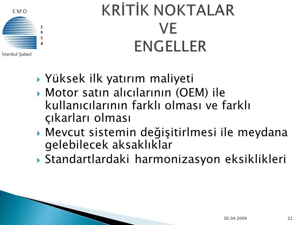 KRİTİK NOKTALAR VE ENGELLER