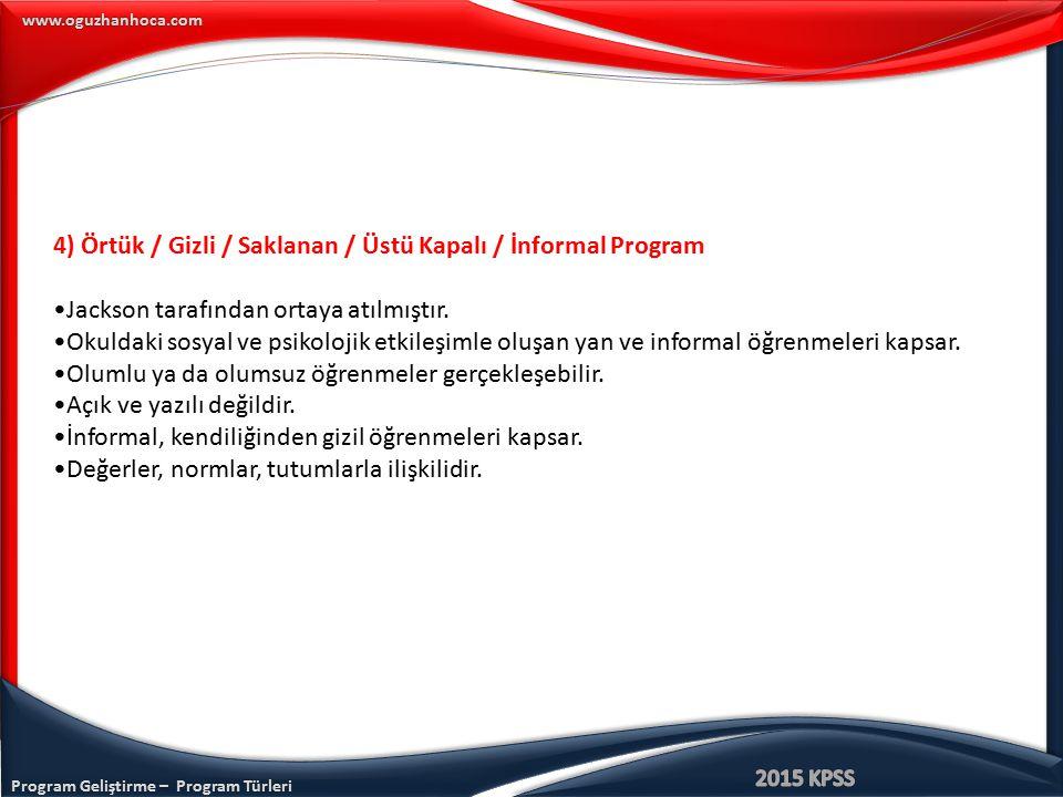 4) Örtük / Gizli / Saklanan / Üstü Kapalı / İnformal Program