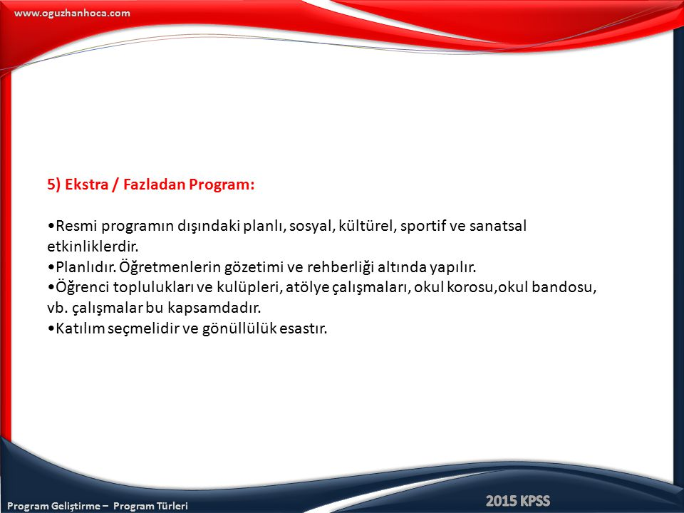 5) Ekstra / Fazladan Program: