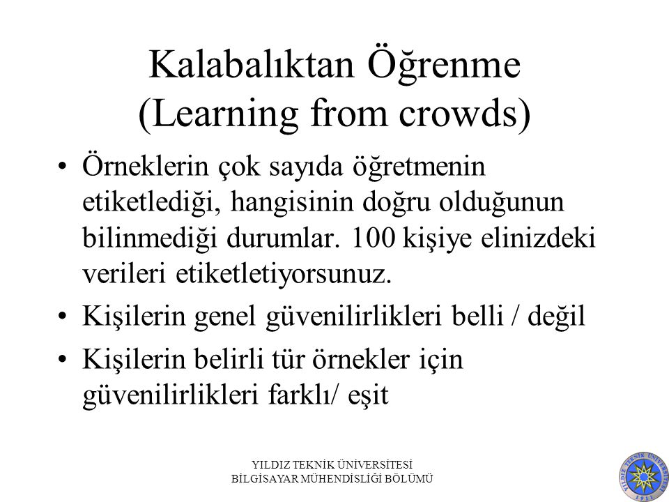 Kalabalıktan Öğrenme (Learning from crowds)