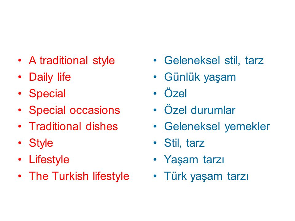 A traditional style Daily life. Special. Special occasions. Traditional dishes. Style. Lifestyle.