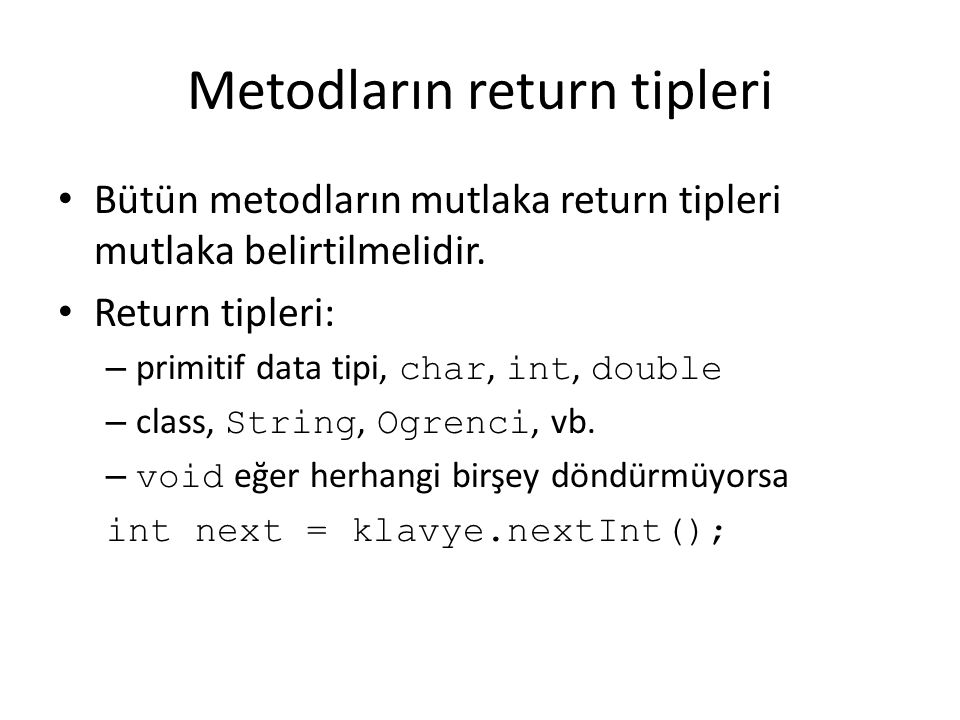 Metodların return tipleri