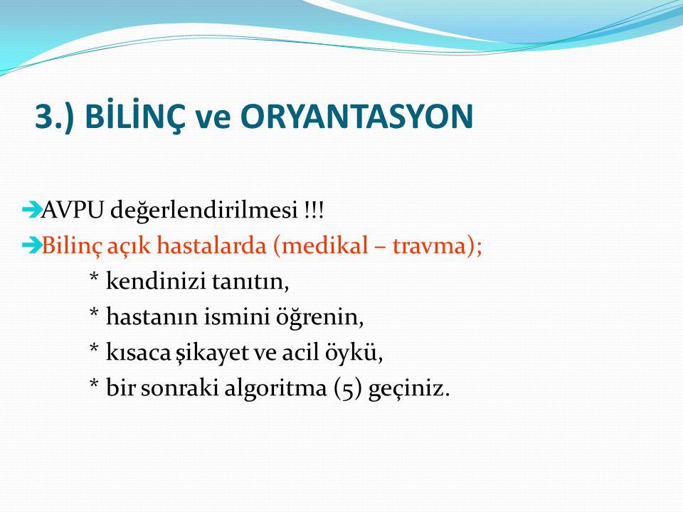 3.) BİLİNÇ ve ORYANTASYON