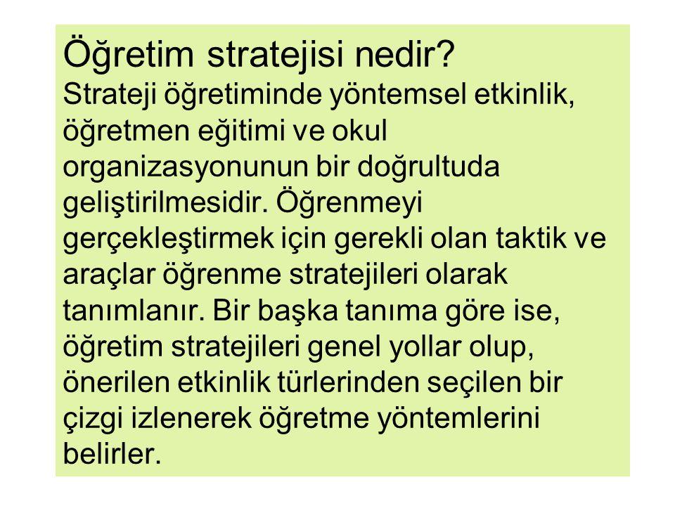 Öğretim stratejisi nedir
