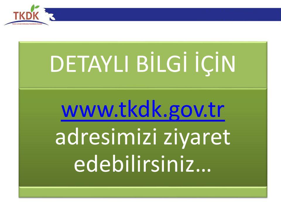 www.tkdk.gov.tr adresimizi ziyaret edebilirsiniz…