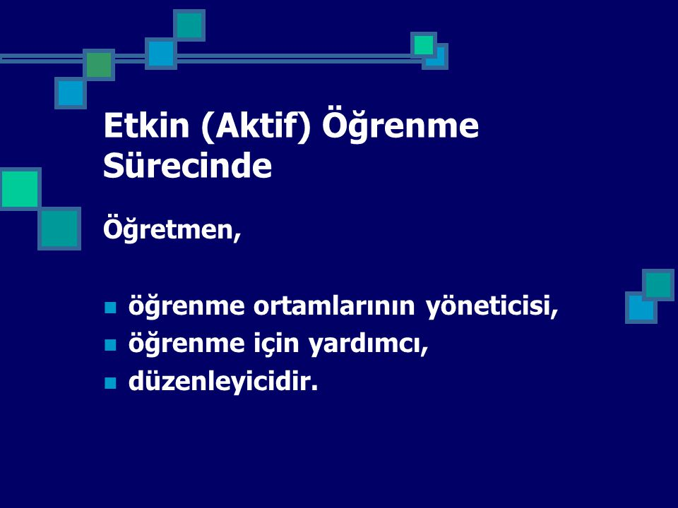 Etkin (Aktif) Öğrenme Sürecinde