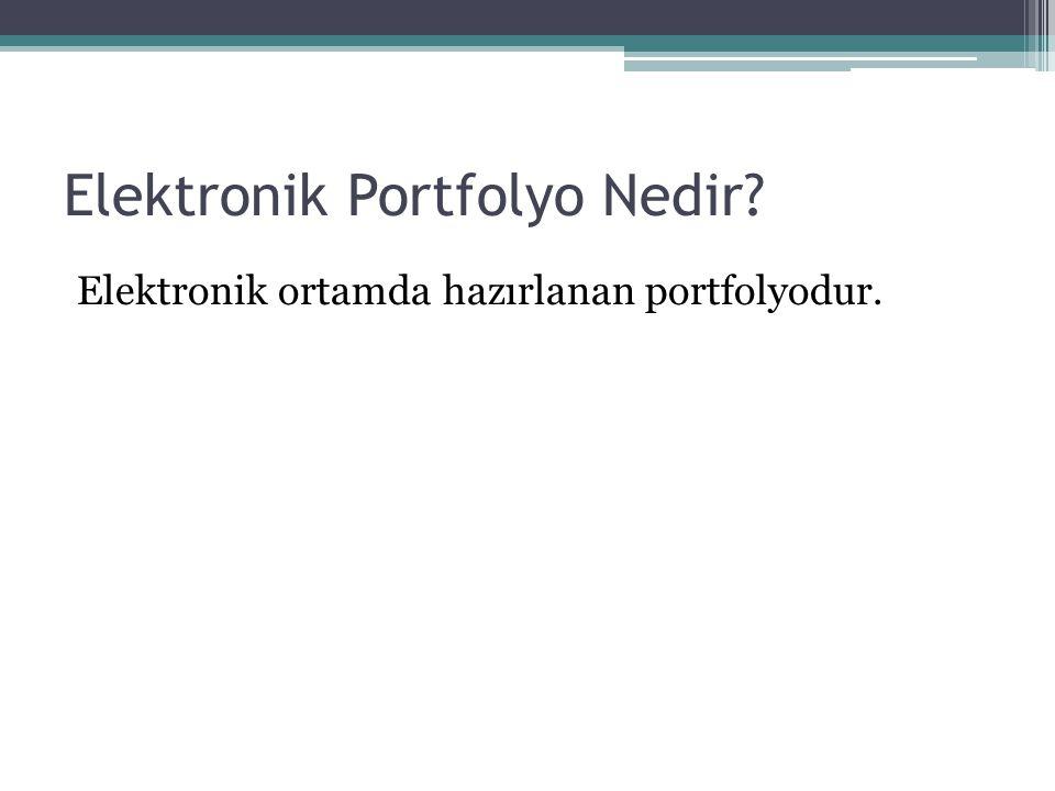 Elektronik Portfolyo Nedir