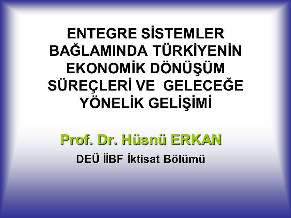 Prof. Dr. Hüsnü ERKAN DEÜ İİBF İktisat Bölümü