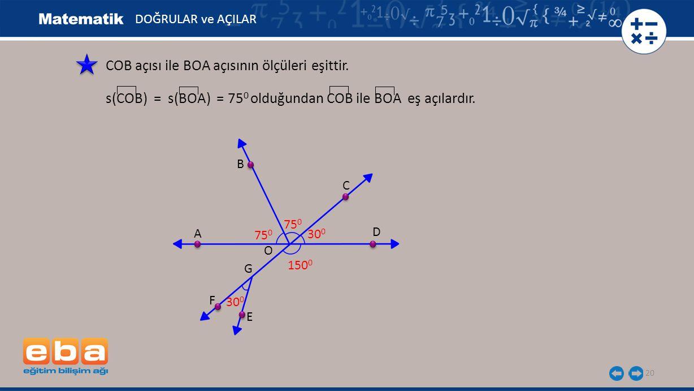 COB açısı ile BOA açısının ölçüleri eşittir.