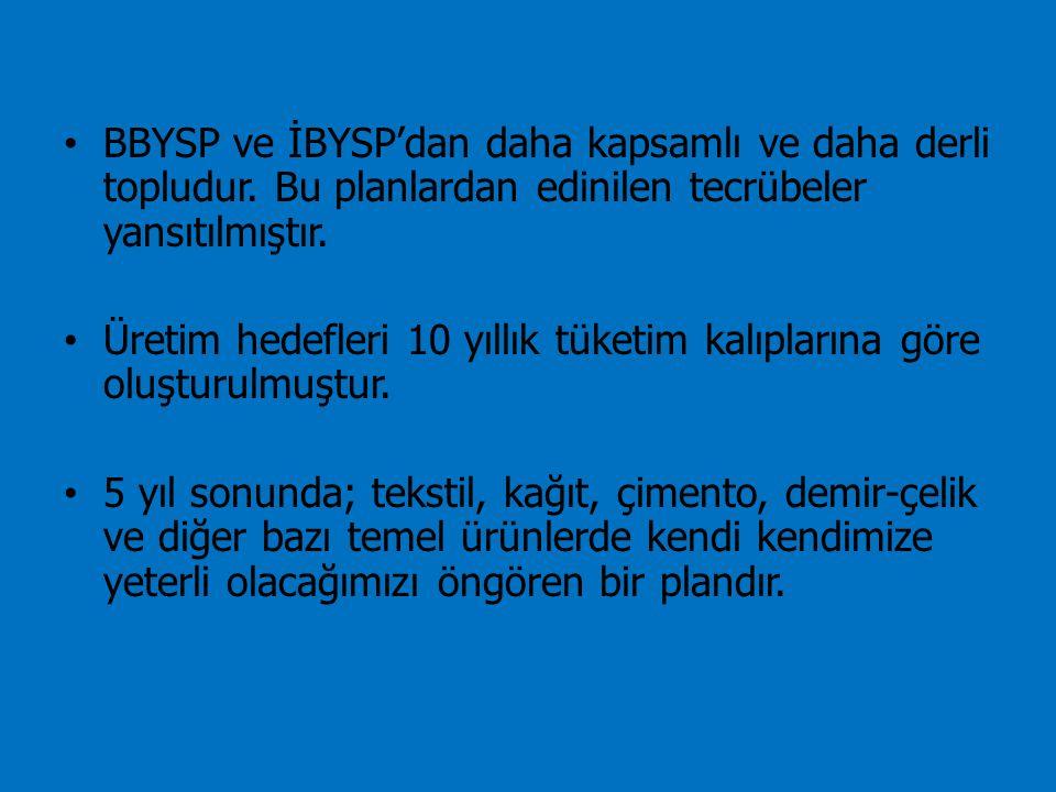 BBYSP ve İBYSP'dan daha kapsamlı ve daha derli topludur
