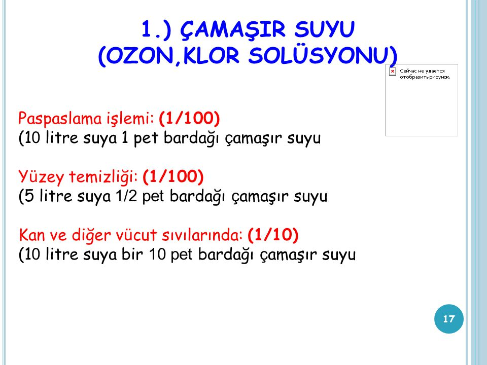 1.) ÇAMAŞIR SUYU (OZON,KLOR SOLÜSYONU)