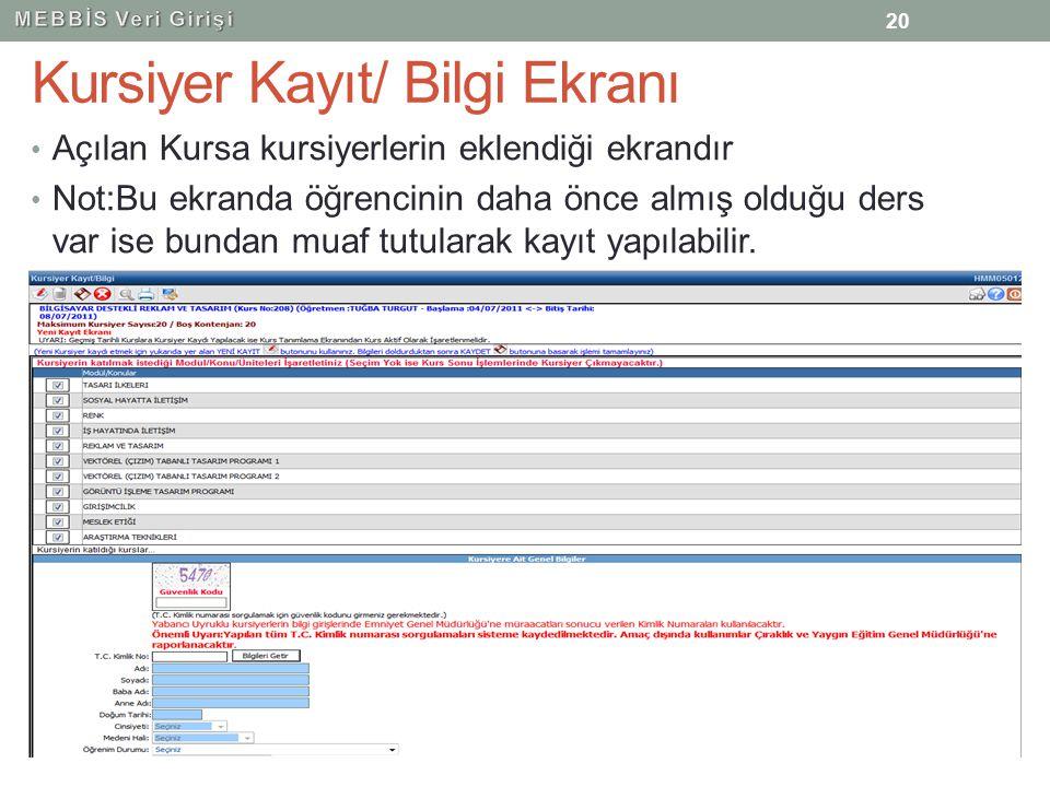 Kursiyer Kayıt/ Bilgi Ekranı