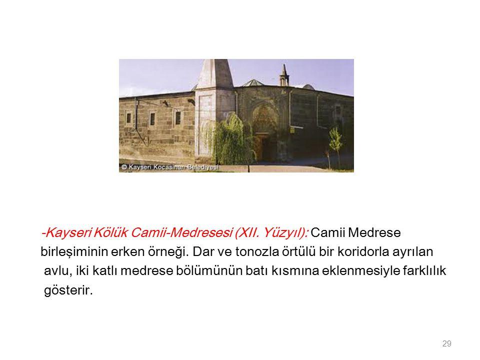 -Kayseri Kölük Camii-Medresesi (XII