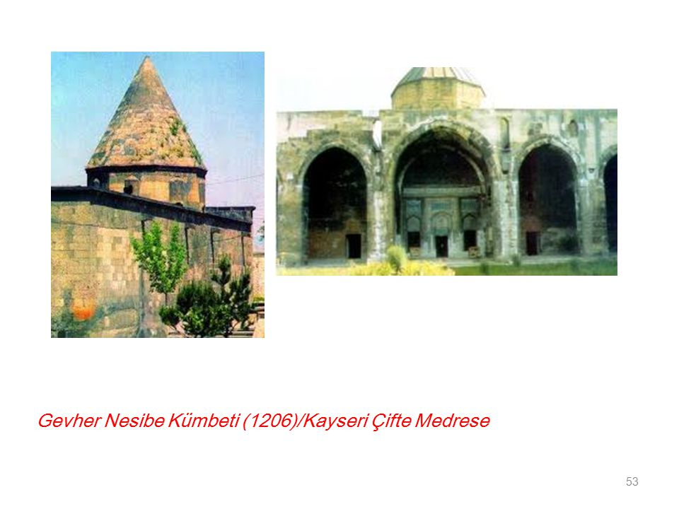 Gevher Nesibe Kümbeti (1206)/Kayseri Çifte Medrese