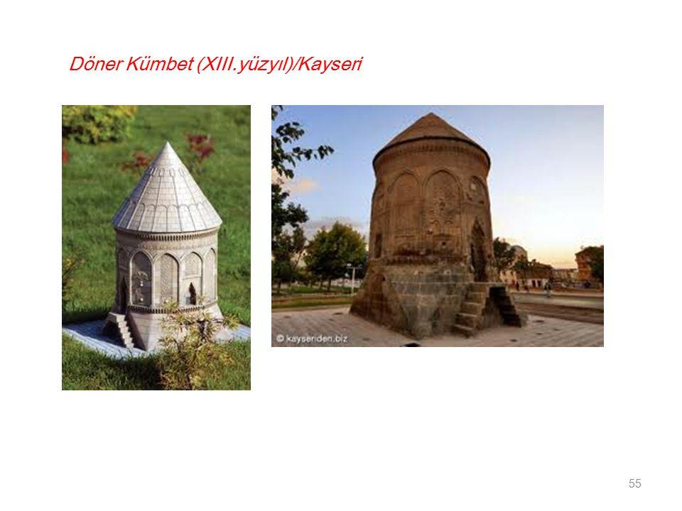 Döner Kümbet (XIII.yüzyıl)/Kayseri