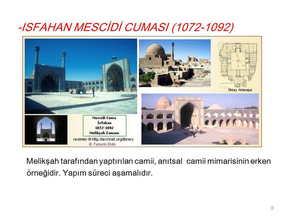 -ISFAHAN MESCİDİ CUMASI (1072-1092)